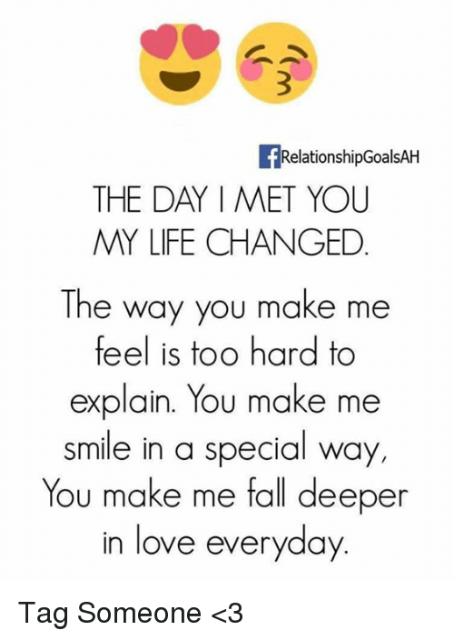Quotes About Love For Him: RelationshipGoalsAH THE DAY I MET YOU MY LIFE CHANGED The