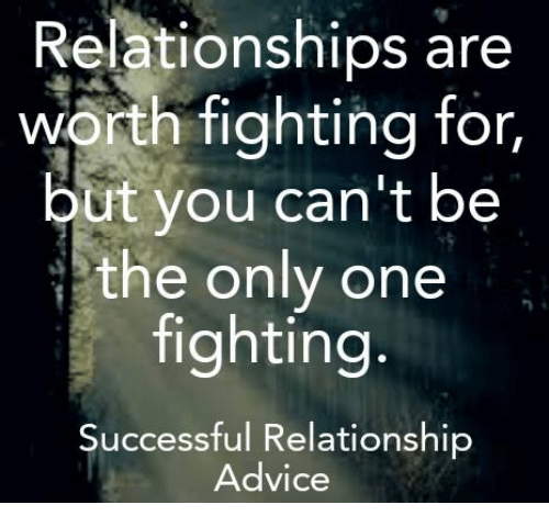 is this relationship worth fighting for