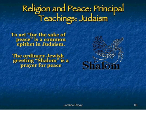 Religion and peace principal teachings judaism to act for the sake memes common and principal religion and peace principal teachings judaism to m4hsunfo