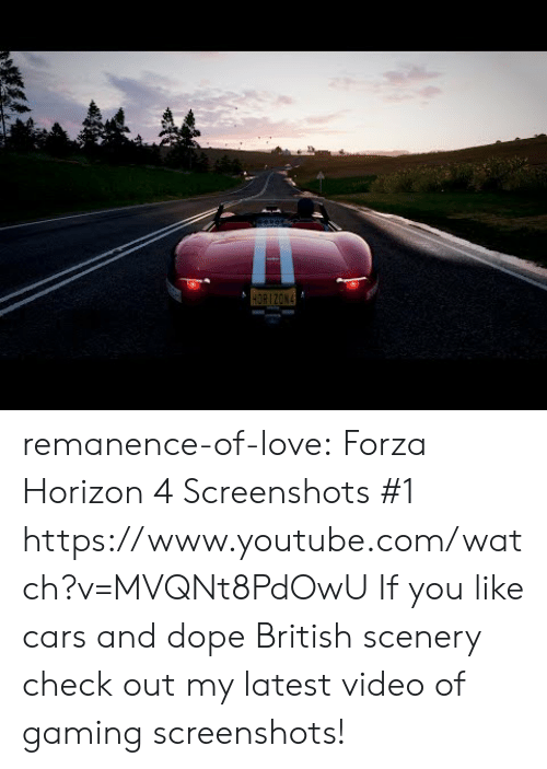 Cars, Dope, and Love: remanence-of-love:  Forza Horizon 4 Screenshots #1    https://www.youtube.com/watch?v=MVQNt8PdOwU  If you like cars and dope British scenery check out my latest video of gaming screenshots!