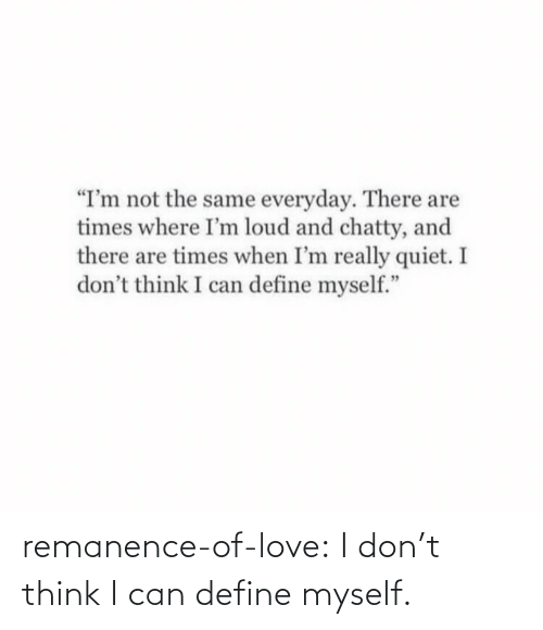 Love, Target, and Tumblr: remanence-of-love:  I don't think I can define myself.