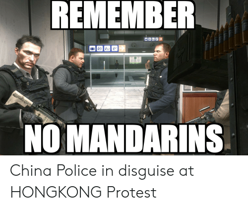 Funny, Police, and Protest: REMEMBER  3 EMA  NO MANDARINS China Police in disguise at HONGKONG Protest