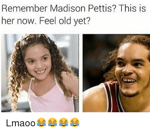 Funny, Old, and Her: Remember Madison Pettis? This is  her now. Feel old yet? Lmaoo😂😂😂😂