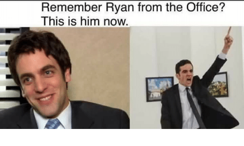 remember ryan from the office this is him now the office meme on