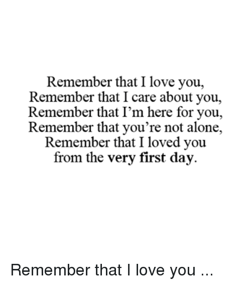 remember that i love you remember that icare about you 6631593 remember that i love you remember that icare about you remember