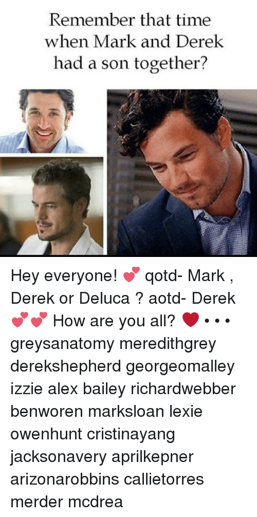 Remember That Time When Mark and Derek Had a Son Together? Hey ...