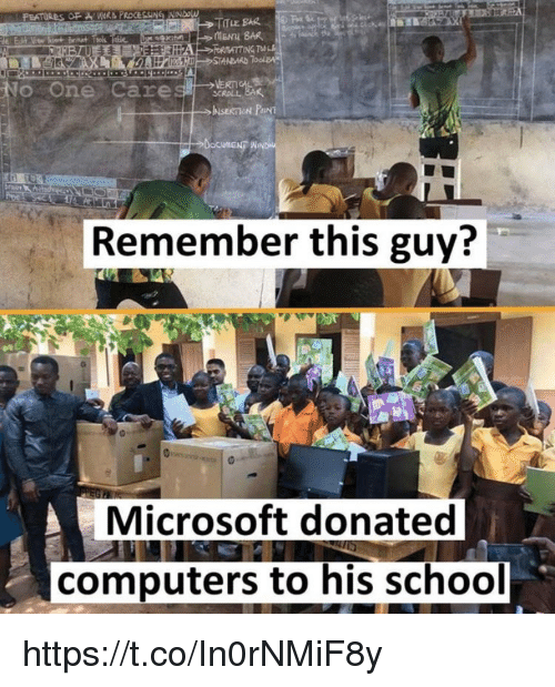 Computers, Memes, and Microsoft: Remember this guy?  Microsoft donated  computers to his school https://t.co/In0rNMiF8y