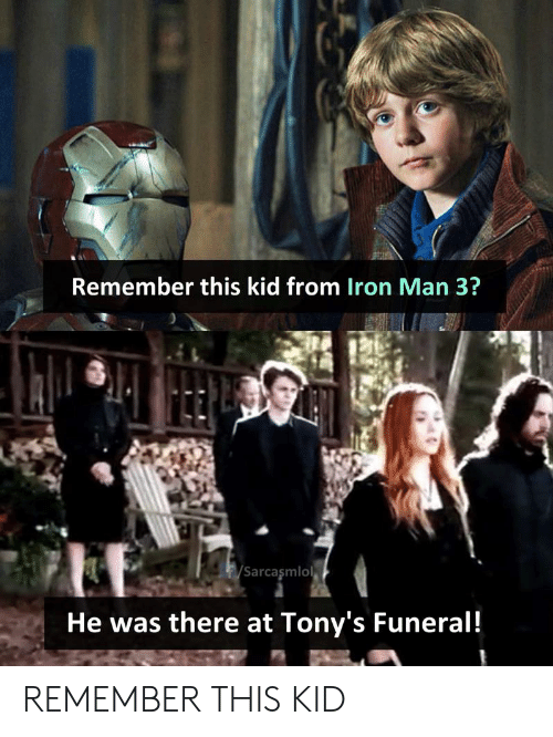 Remember This Kid From Iron Man 3? Sarcasmlol He Was There