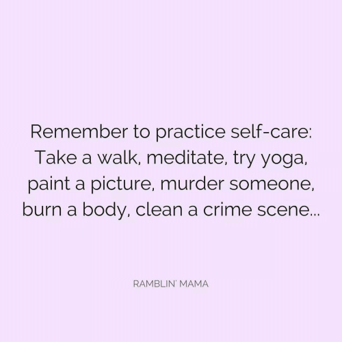 remember to practice self care take a walk meditate try yoga 14714478 remember to practice self care take a walk meditate try yoga paint