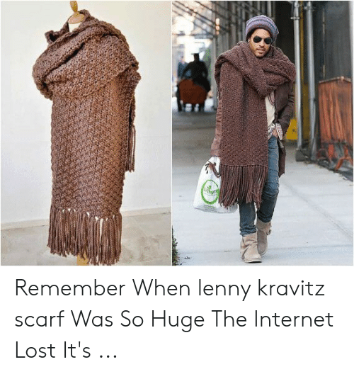 6f26fd5d3 Internet, Lenny, and Lenny Kravitz: Remember When lenny kravitz scarf Was So  Huge