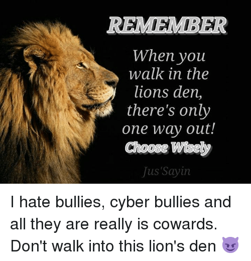 Dank, Lions, And Only One: REMEMBER When Youu Walk In The Lions Den