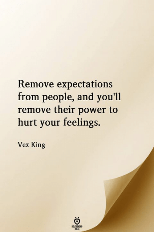 Remove Expectations From People and You'll Remove Their