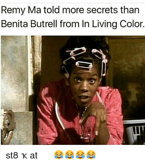remy ma told more secrets than benita butrell from in 15209260 remy ma told more secrets than benita butrell from in living color