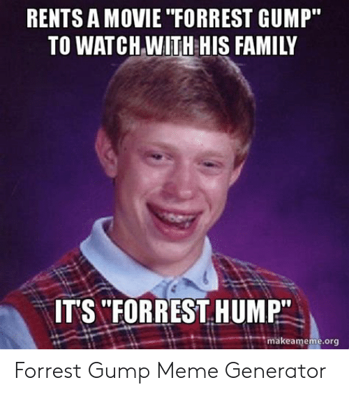 Rents A Movie Forrest Gump To Watchwith His Family Its Forrest Hump