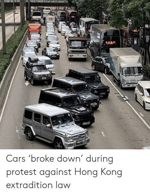 Cars, Protest, and Hong Kong: REP Cars 'broke down' during protest against Hong Kong extradition law