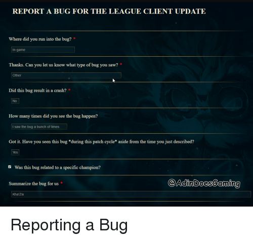 REPORT a BUG FOR THE LEAGUE CLIENT UPDATE Where Did You Run