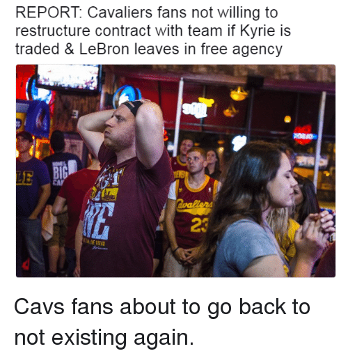 6b7d5966fd04 REPORT Cavaliers Fans Not Willing to Restructure Contract With Team ...