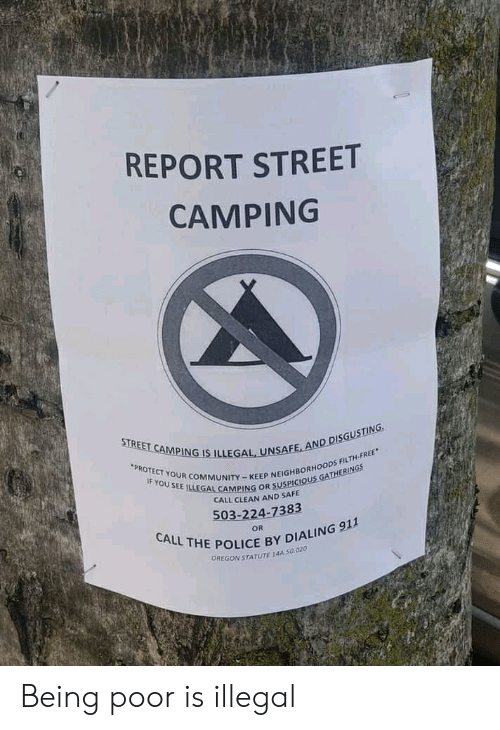 REPORT STREET CAMPING STREET CAMPING IS ILLEGAL UNSAFE AND
