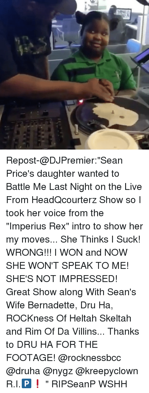 "Memes, Wshh, and I Won: Repost-@DJPremier:""Sean Price's"