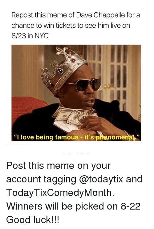Repost This Meme Of Dave Chappelle For A Chance To Win Tickets To