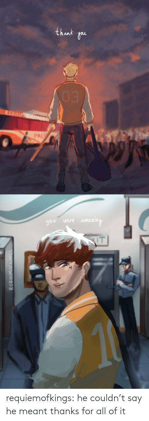 Target, Tumblr, and Blog: requiemofkings:    he couldn't say he meant thanks for all of it