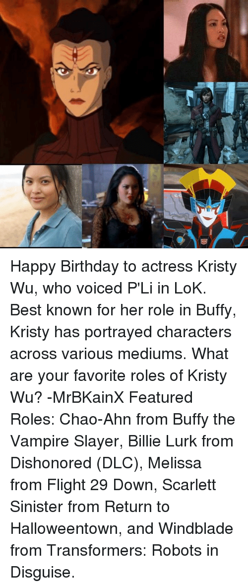 Res Happy Birthday To Actress Kristy Wu Who Voiced Pli In Lok Best