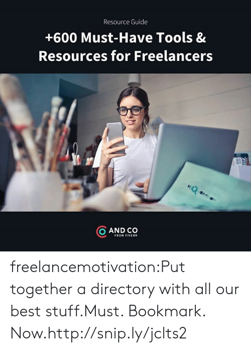 Tumblr, Best, and Blog: Resource Guide  +600 Must-Have Tools &  Resources for Freelancers  rq  O AND CO  FROM FIVERR freelancemotivation:Put together a directory with all our best stuff.Must. Bookmark. Now.http://snip.ly/jclts2