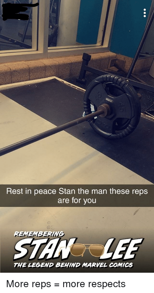 Gym, Marvel Comics, and Stan: Rest in peace Stan the man these reps  are for you  REMEMBERING  STANLEE  THE LEGEND BEHIND MARVEL COMICS