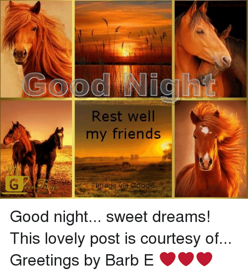 Rest Well My Friends Oogle Good Night Sweet Dreams This Lovely Post