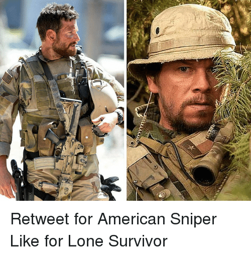 retweet for american sniper like for lone survivor 11018587 ✅ 25 best memes about american sniper american sniper memes