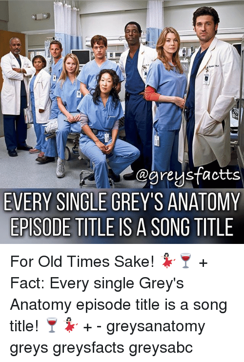 Agreysfactts EVERY SINGLE GREY\'S ANATOMY EPISODE TITLE IS a SONG ...