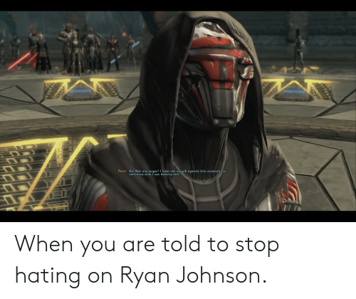 Revan No! Not Any Longer! I Have Set My Will Against This