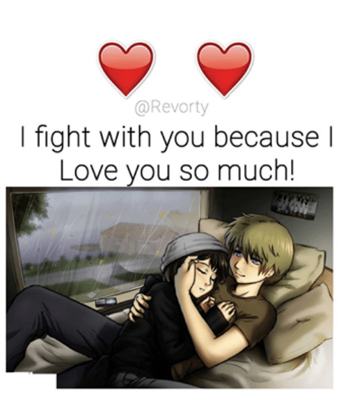 l fight with you because love you so much love meme on