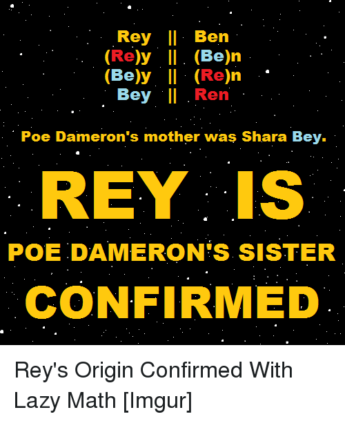 25 Best Memes About Poe Dameron Rey Lazy And Star Wars Poe