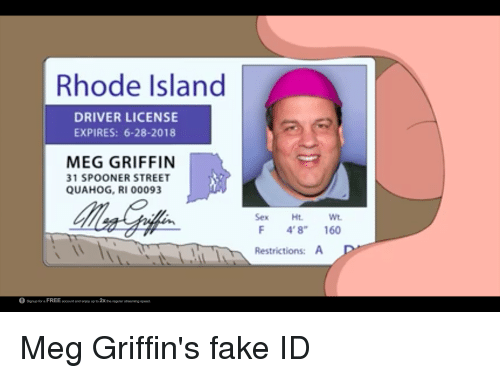Enjoy Island Account 31 Restrictions For Signup Ht License 6-28-2018 Spooner 2x Expires Up Rhode Street 4'8 To 00093 Driver Free Meme 160 On Sex El F Me me Griffin's Fake Id Spood Meg Quahog Ri Griffin Wt And Atreaming Regular A The