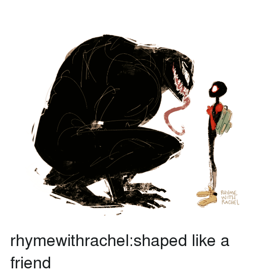 Tumblr, Blog, and Http: RHYME  WITH  RACHEL rhymewithrachel:shaped like a friend