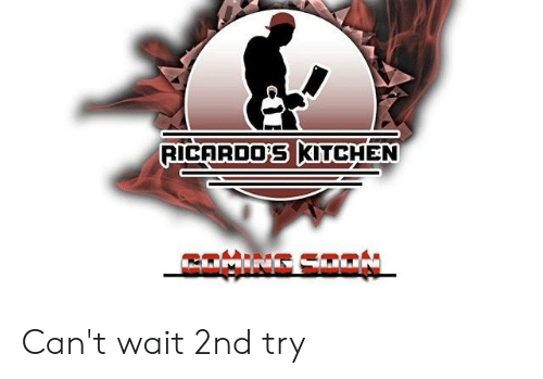 Kitchen Wait And Cant Ricardo S Can T 2nd