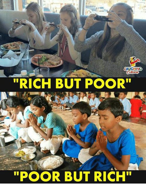 """Indianpeoplefacebook, Rich, and Poor: """"RICH BUT POOR""""  """"POOR BUT RICH"""""""