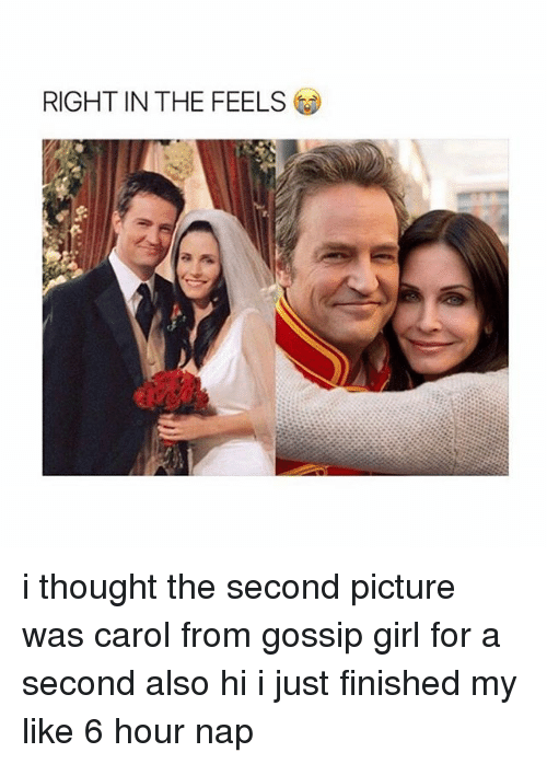Memes, Gossip Girl, and 🤖: RIGHT IN THE FEELS i thought the second