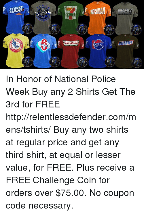 RIGHT NACHMAN in Honor of National Police Week Buy Any 2