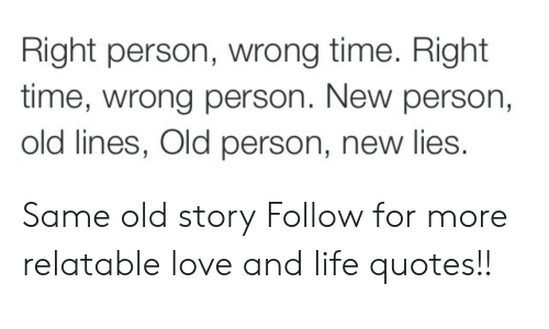 Right Person Wrong Time Right Time Wrong Person New Person Old Lines