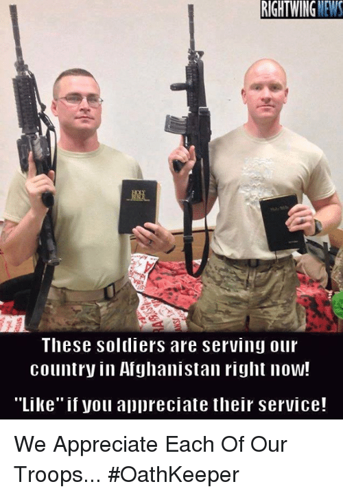 """Memes, Soldiers, and Afghanistan: RIGHTWING  EW  These soldiers are serving our  country in Afghanistan right now!  """"Like"""" if you appreciate their service! We Appreciate Each Of Our Troops... #OathKeeper"""