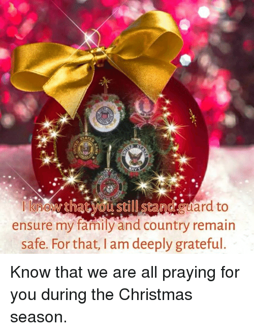 Memes, Ensure, and 🤖: Riles&that still stand tard to  ensure my family and country remain  safe. For that, l am deeply grateful. Know that we are all praying for you during the Christmas season.