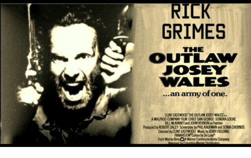 RILK GRIMES THE OUTLAW JOSEY VALES an Army of One