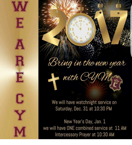Ring in the New Year Mith We Will Have Watchnight Service on ...