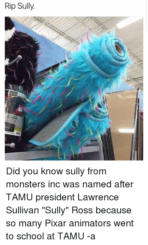 rip sully faun furrug did you know sully from monsters inc was named