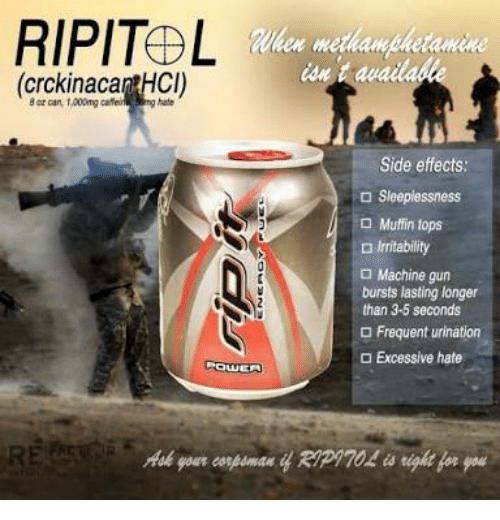 Machine Gun, Gun, and Can: RIPITAL  (crckinacantHCi)  Nhen methanphetamine  iait availa  8 or can, 1,000mg caffei  hate  Side effects:  Sleeplessness  Muffin tops  irritability  Machine gun  bursts lasting longer  than 3-5 seconds  O Frequent urination  a Excessive hate