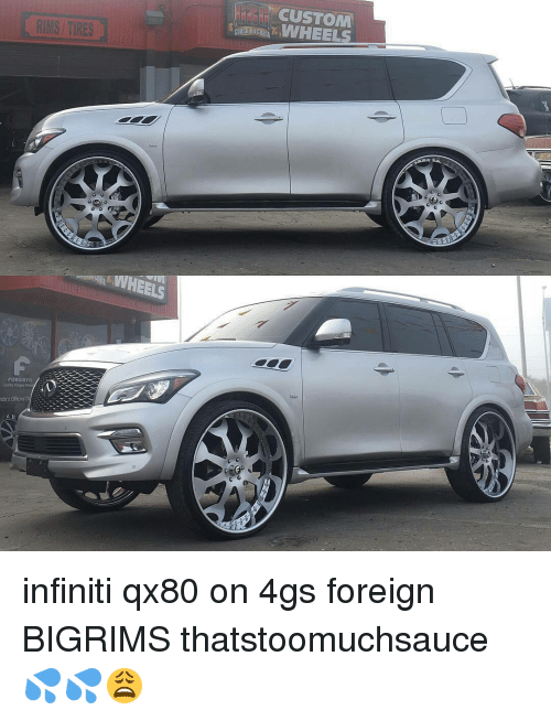 Memes, Infiniti, and Infinity: RMS TIRES  WHEELS  FORGIATO  ido's Official D  CUSTOM  WHEELS infiniti qx80 on 4gs foreign BIGRIMS thatstoomuchsauce 💦💦😩