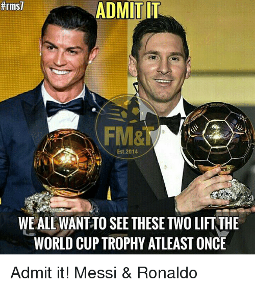 Memes World Cup And Messi RmST IT ADMIT Est 2014 WORLD