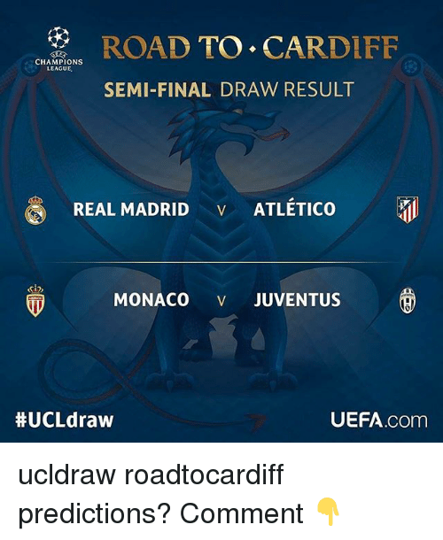 Road To Cardiff Champions League Semi Final Draw Result Real Madrid